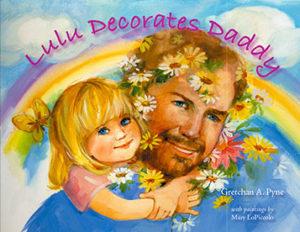 Lulu Decorates Daddy